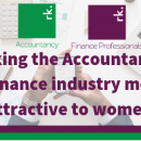 Making the Accountancy & Finance industry more attractive to women